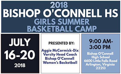 2018 Bishop O'Connell HS Girls Summer Basketball Camp
